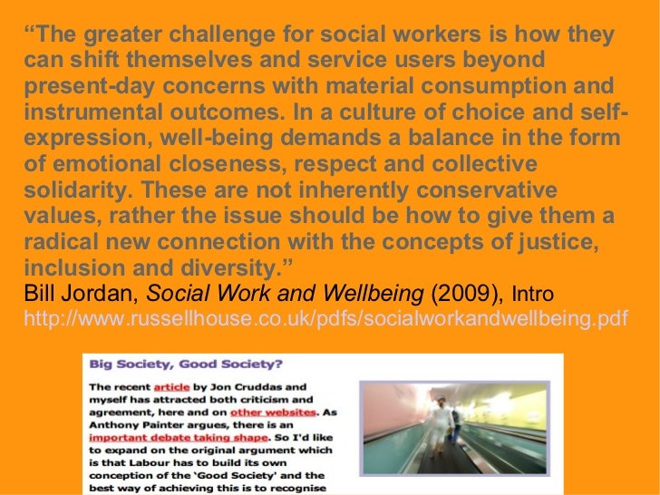 """"""" The greater challenge for social workers is how they can shift themselves and service users beyond present-day concerns ..."""
