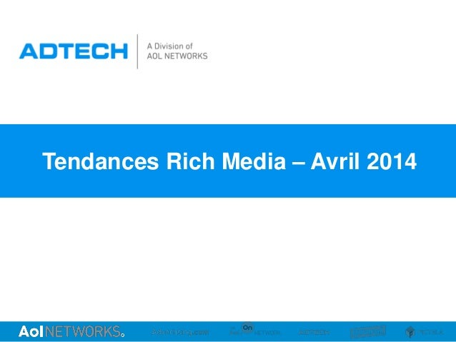 Tendances Rich Media – Avril 2014