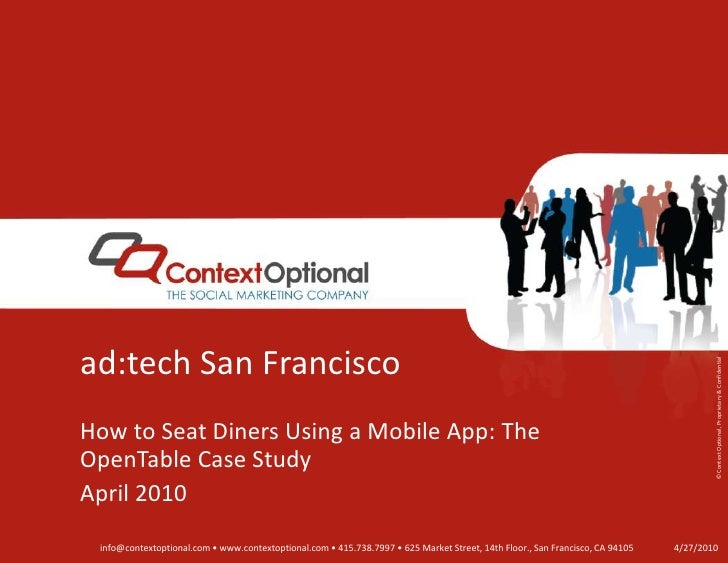 ad:tech San Francisco<br />How to Seat Diners Using a Mobile App: The OpenTable Case Study<br />April 2010<br />4/27/10<br />