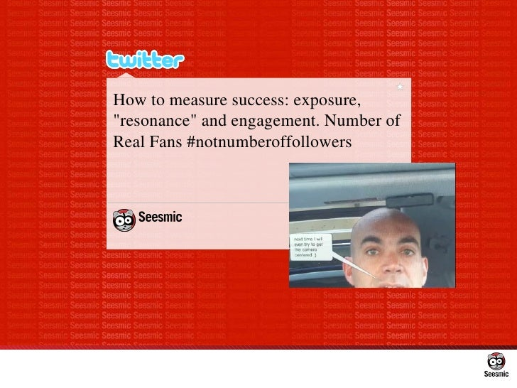 """How to measure success: exposure, """"resonance"""" and engagement. Number of Real Fans #notnumberoffollowers"""