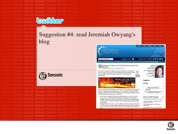 Suggestion #4: read Jeremiah Owyang's blog