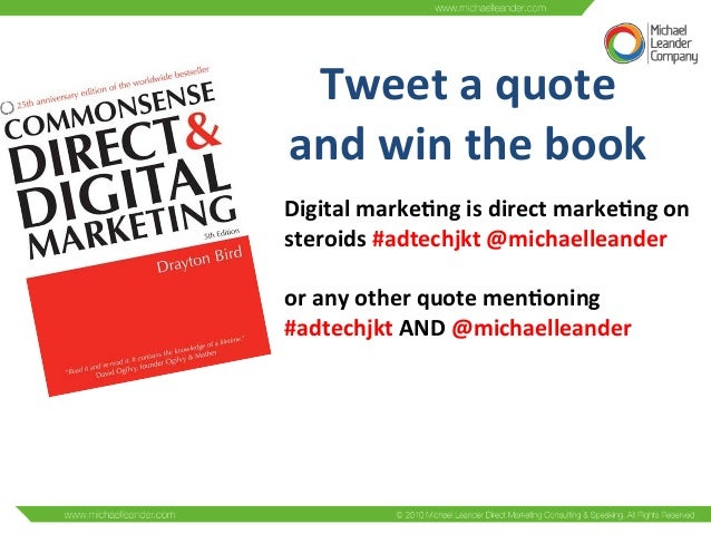 Tweet  a  quote     and  win  the  book   Digital  marke%ng  is  direct  marke%ng  on     st...