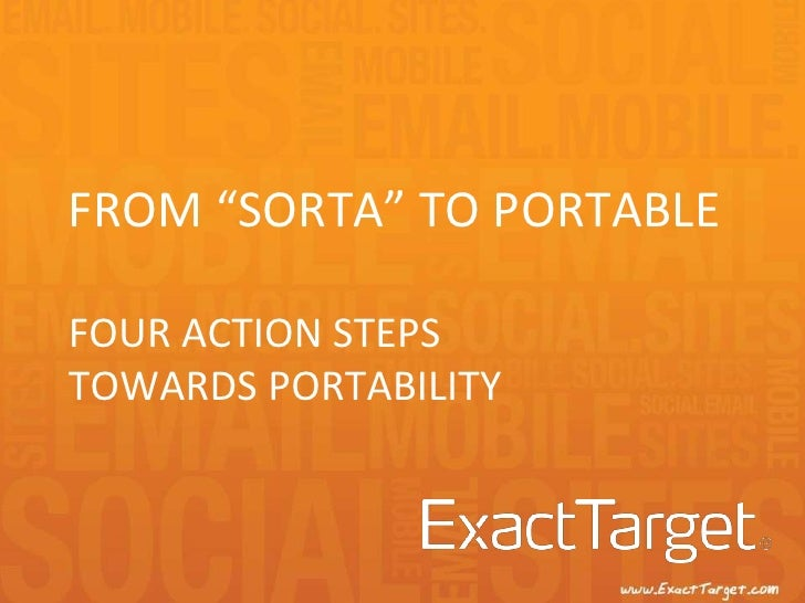 """from """"Sorta"""" to PortableFour Action StepsTowards portability <br />"""