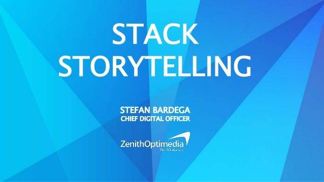 STACK  STORYTELLING  STEFAN BARDEGA  CHIEF DIGITAL OFFICER