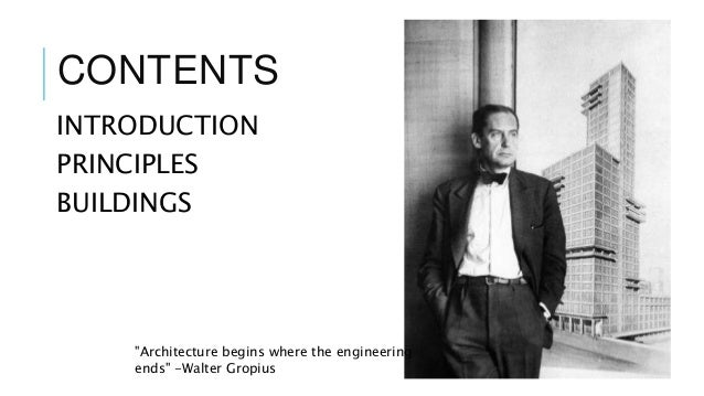2 CONTENTS INTRODUCTION PRINCIPLES BUILDINGS Architecture Begins Where The Engineering Ends