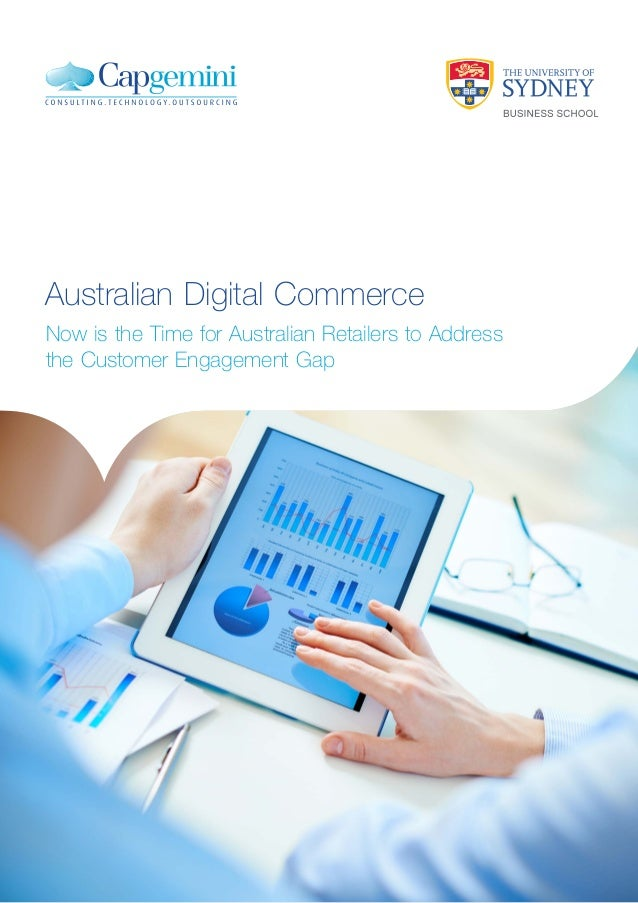 Australian Digital Commerce Now is the Time for Australian Retailers to Address the Customer Engagement Gap