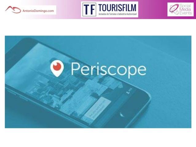 Revolución Periscope, viajero y reportero digital Slide 2