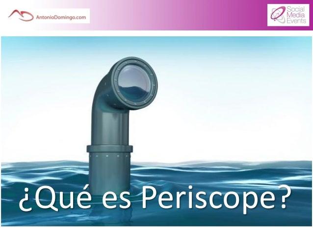 Revolución Periscope, viajero y reportero digital Slide 3