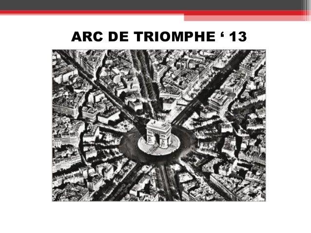 ARC DE TRIOMPHE ' 13