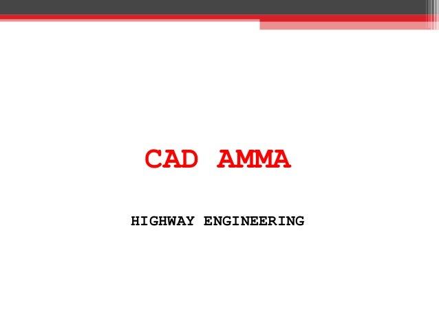 CAD AMMA HIGHWAY ENGINEERING