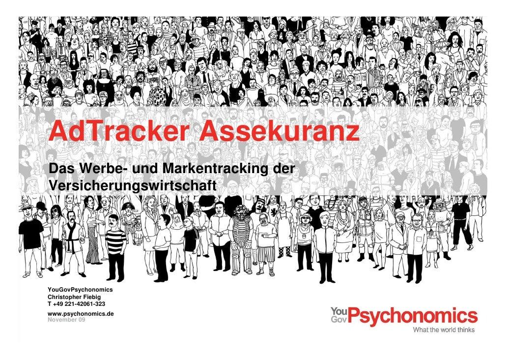 AdTracker Assekuranz Das Werbe- und Markentracking der Versicherungswirtschaft Köln  22. Apr 2010 Ihre Ansprechpartner zum...