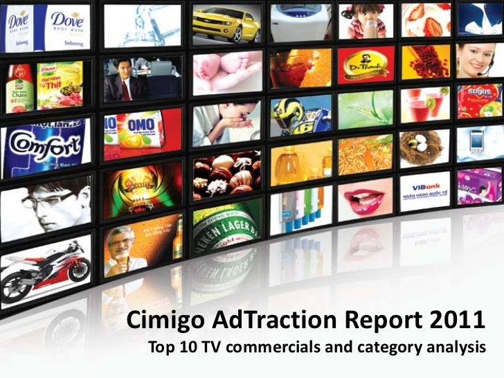Cimigo AdTraction Report 2011 Top 10 TV commercials and category analysis