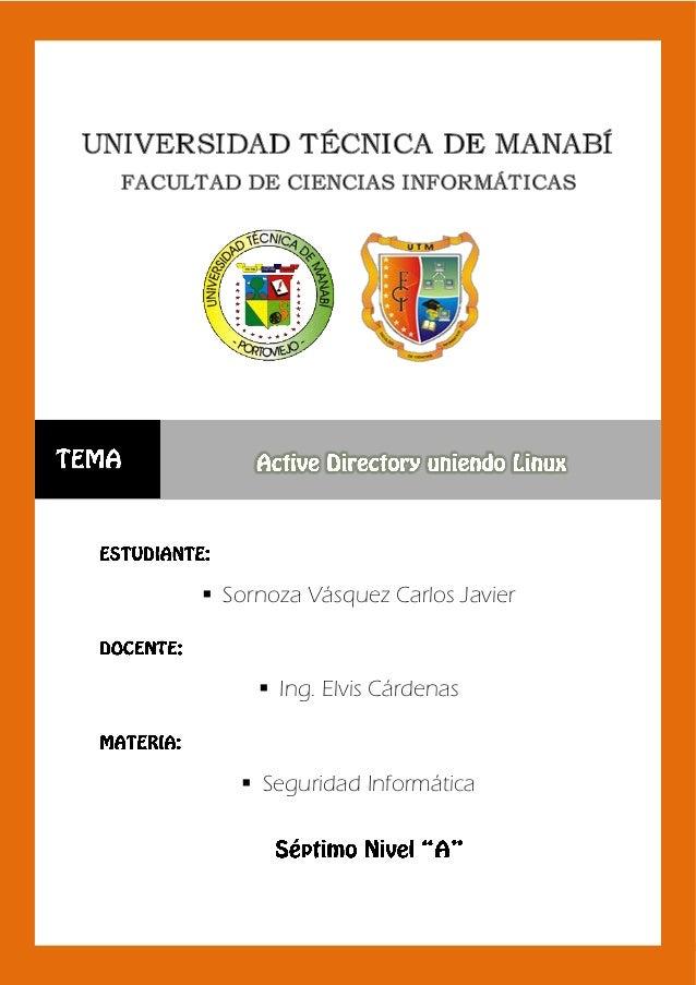 Controlador de dominio con usuario en Linux                 Sornoza Vásquez Carlos Javier                           Ing....