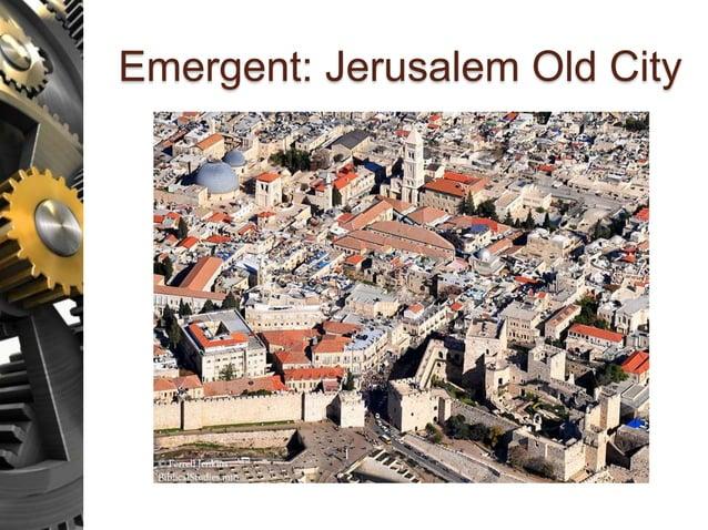 Emergent: Jerusalem Old City