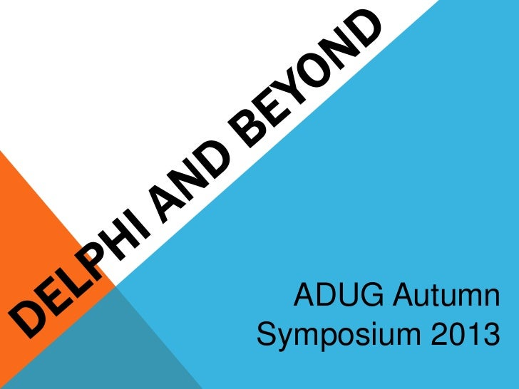 ADUG AutumnSymposium 2013