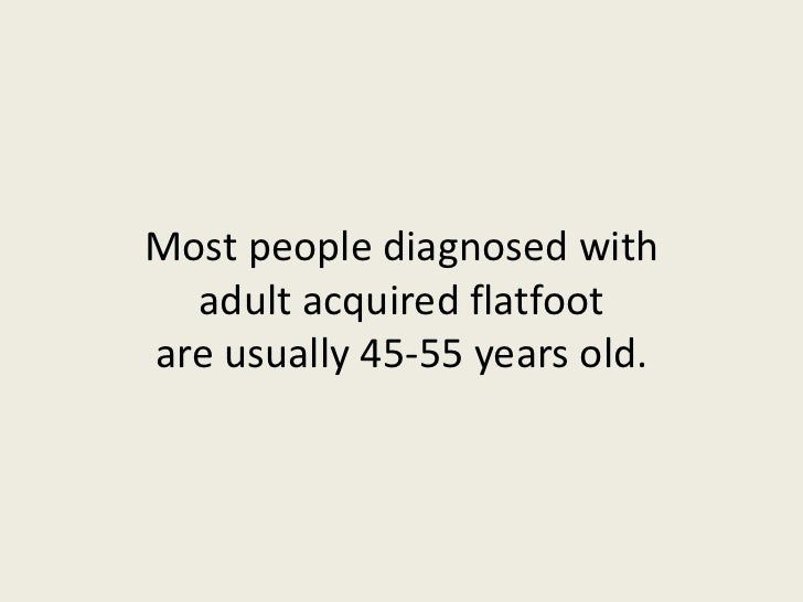 acquired adult flatfoot