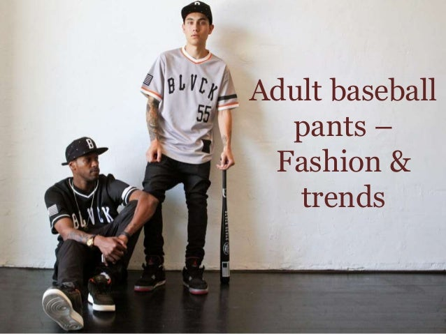 adult baseball pants – fashion  trends