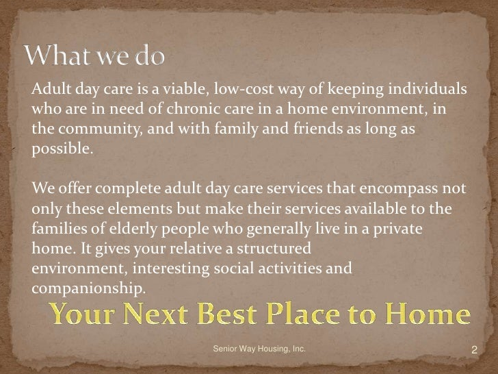 adult day care in ojai forced