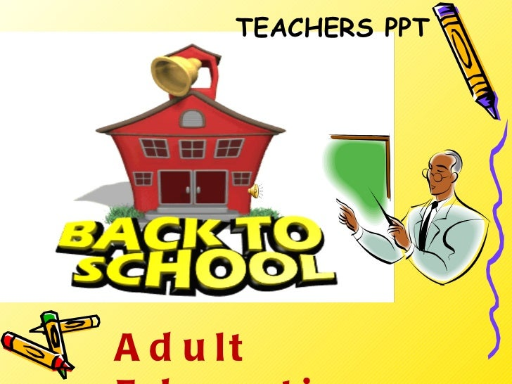 Adult Education TEACHERS PPT