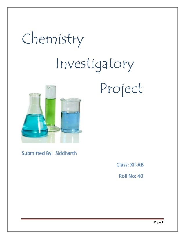 Chemistry Investigatory Project for Class 12