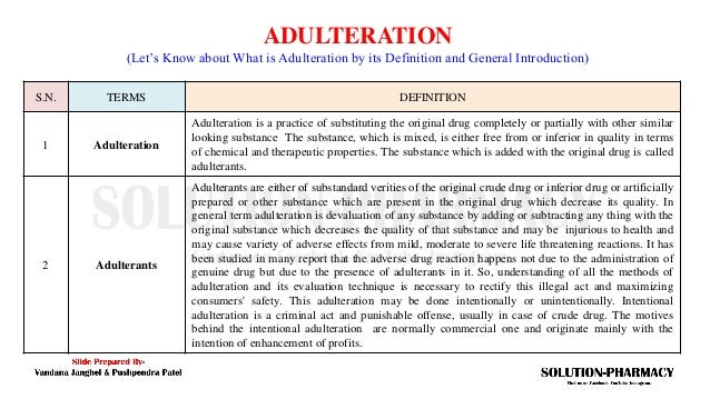 Adulteration of Crude Drug and Evaluation Methods  Slide 3