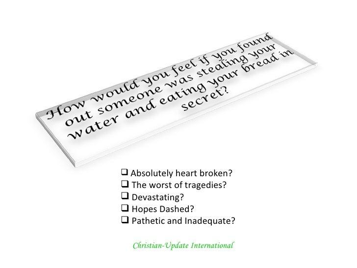 <ul><li>Absolutely heart broken? </li></ul><ul><li>The worst of tragedies?  </li></ul><ul><li>Devastating? </li></ul><ul><...