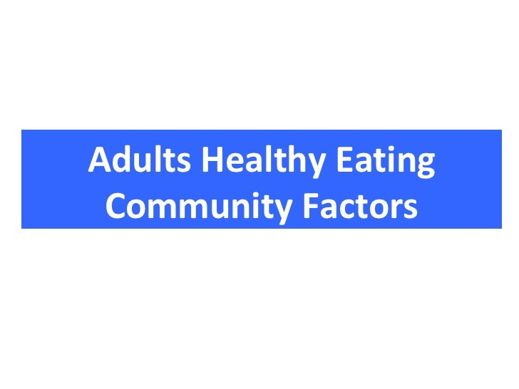 Adults Healthy Eating Community Factors
