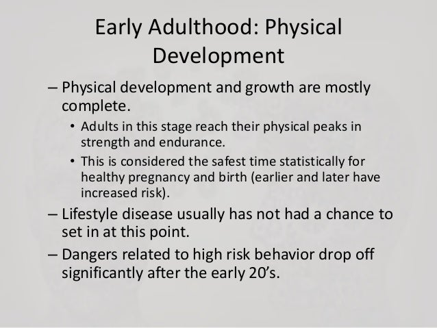 the physical and emotional changes and developments from childhood to adulthood Human development is a lifelong process of physical,  and adolescence to adulthood—enormous changes take  to enhance a young adult's physical, emotional.