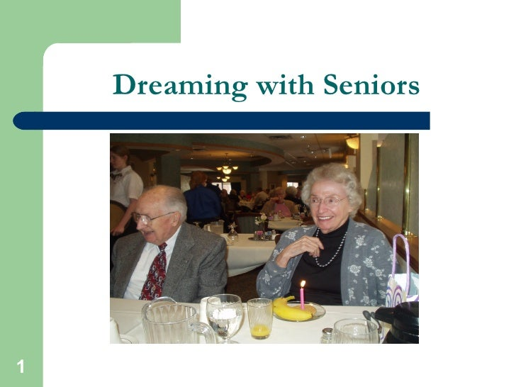 Dreaming with Seniors