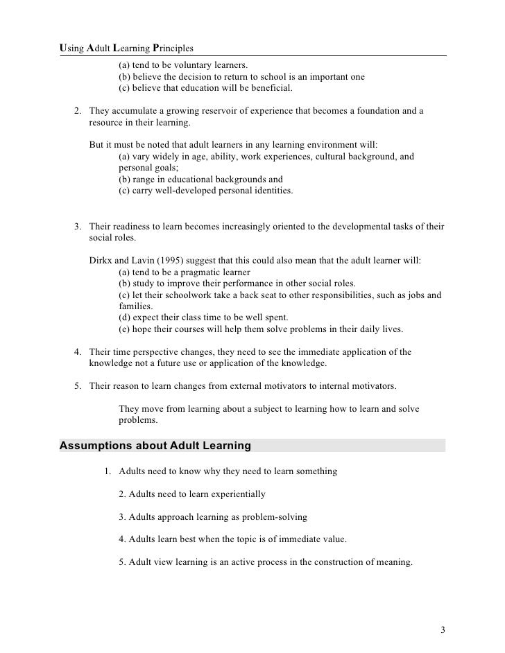handout 3 contributors to adult learning Learning theory 3 typical adult learning theories encompass the basic concepts of behavioral change and experience from there, complexities begin to diverge specific theories and concepts of inferences andragogy andragogy is a fairly new science although it has a very long and rich andragogical practice as a.