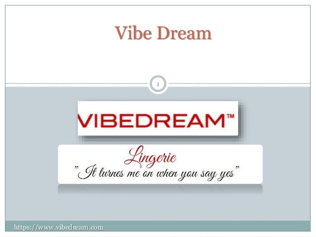 Vibe Dream 1 https://www.vibedream.com