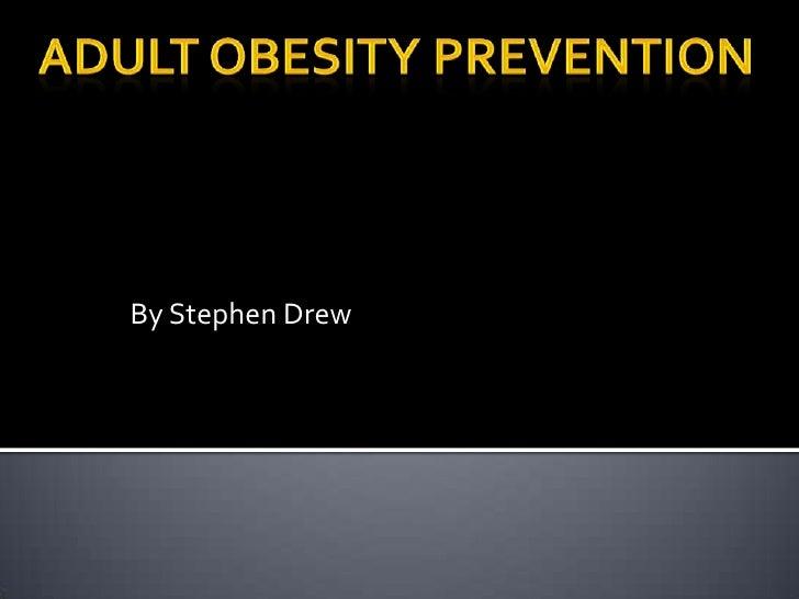 Understanding Adult Obesity 44