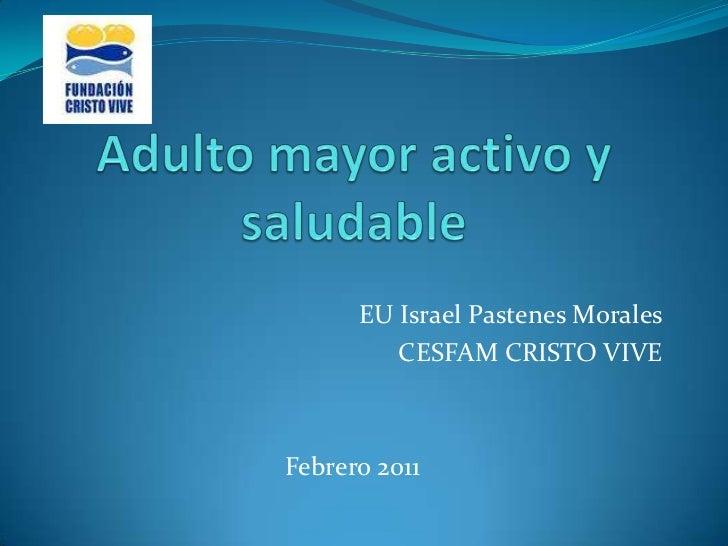 EU Israel Pastenes Morales         CESFAM CRISTO VIVEFebrero 2011