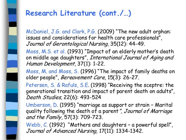 """Research Literature (cont./…) McDaniel, J.G. and Clark, P.G. (2009) """"The new adult orphan: issues and considerations for h..."""