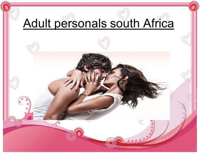 adult-personals-south-africa-1-638.jpg?cb=1367302244