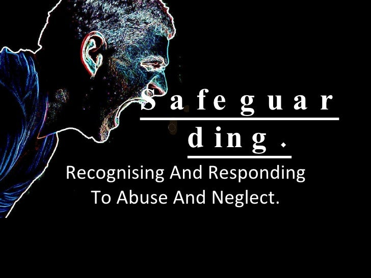 Adult protection and safeguarding presentation