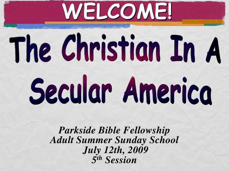 Christian In A Secular America 4