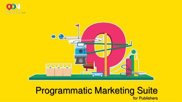 Programmatic Marketing Suite for Publishers