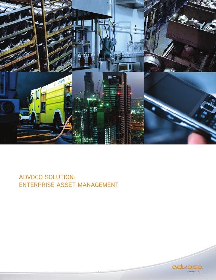 ADVOCO SOLUTION: ENTERPRISE ASSET MANAGEMENT                                   Expect success.