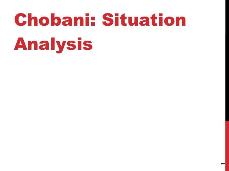 Chobani: Situation Analysis