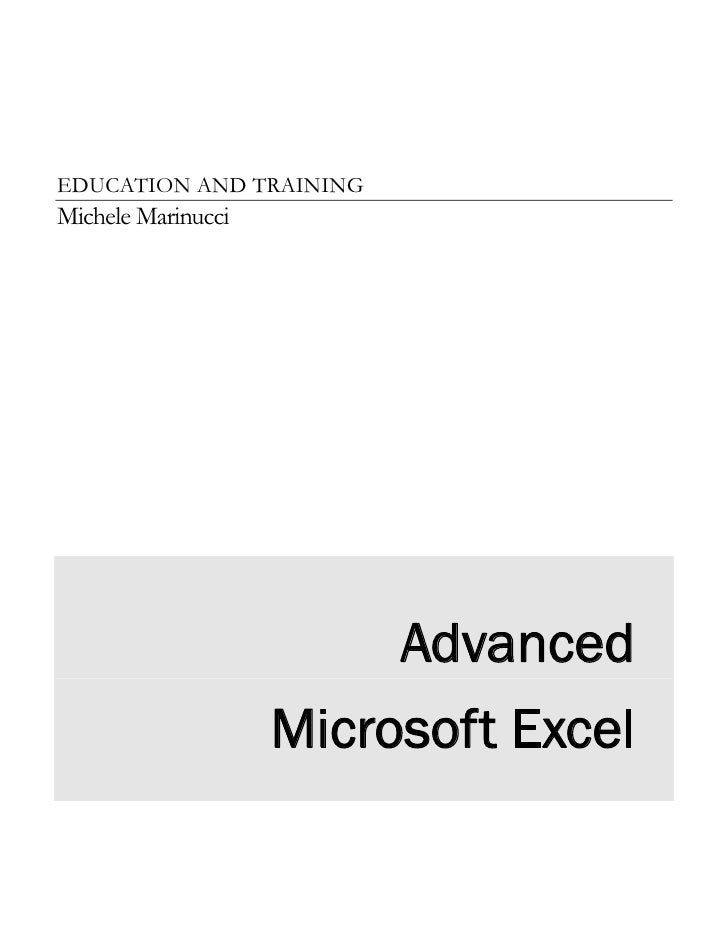 EDUCATION AND TRAININGMichele Marinucci                         Advanced                    Microsoft Excel