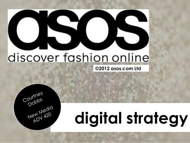 ©2012 asos.com Ltddigital strategy