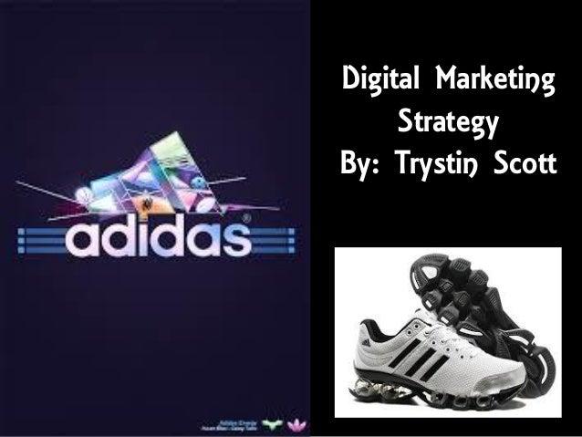 Digital Marketing     StrategyBy: Trystin Scott