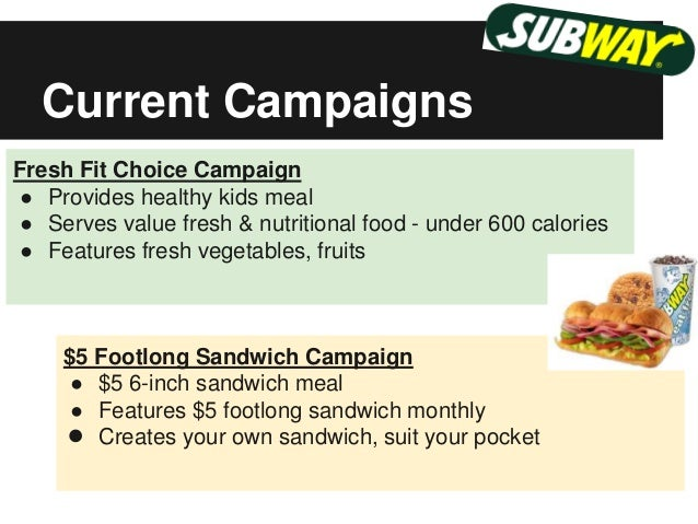 subway marketing strategy Case 4 subway's marketing strategy in india the indian fast food industry is pegged at inr 20 billion with an expected annual growth rate of 40% several.