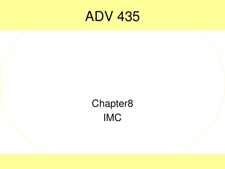 ADV 435 <br />Chapter8<br />IMC<br />