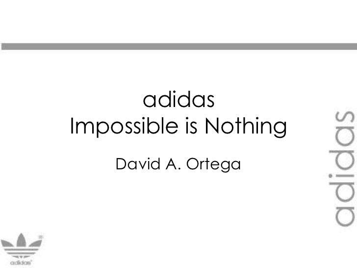 adidasImpossible is Nothing<br />David A. Ortega<br />