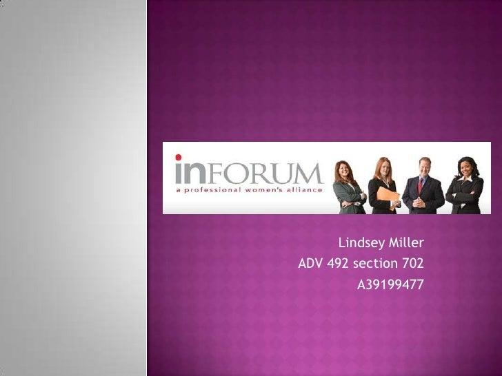Lindsey Miller<br />ADV 492 section 702 <br />A39199477<br />