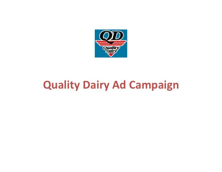 Quality Dairy Ad Campaign            Jessica Carter