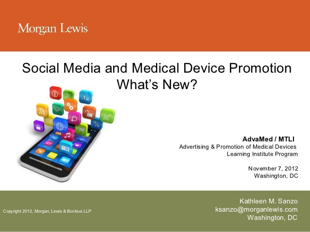 Social Media and Medical Device Promotion                        What's New?                                              ...