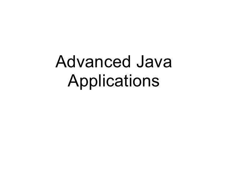 Advanced Java Applications